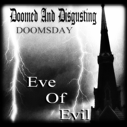 eve-of-evil-doomed-and-disgusting