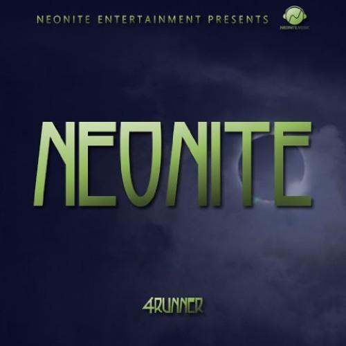 4Runner - Neonite (Prod. By Encore)