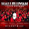 HALLELUJAH JESUS REIGN By Evangel Voices And Nathaniel Bassey Featuring Bishop Mike Okonkwo