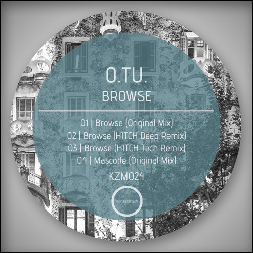 O.TU. Browse (HITCH Tech Remix)