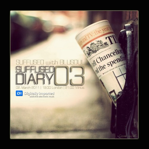 Digitally Imported - Suffused Diary 003 - Blusoul
