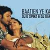 Baatien Ye Kabhi Na - Dj G Spinz & Dj Garry Singh - Remix