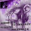 MTG MIX-DUBAXFACE-DJ CHRONIC-FLIP5IDE-BREAKNECK (RIP FLIP5IDE)