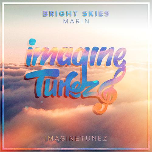 MARIN - Bright Skies
