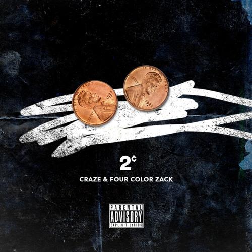 2¢ - Craze & Four Color Zack