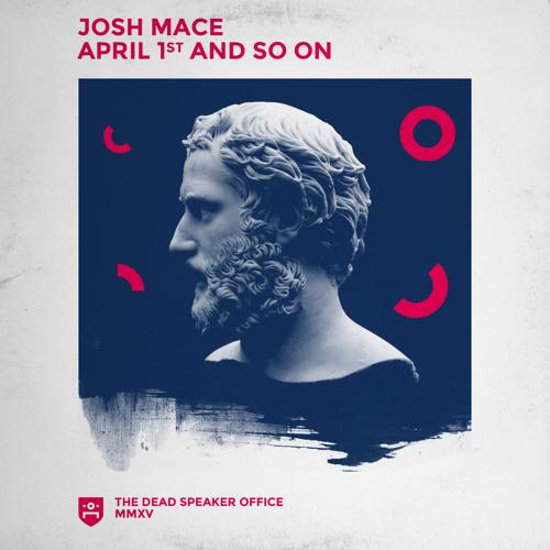 Josh Mace - Say Never