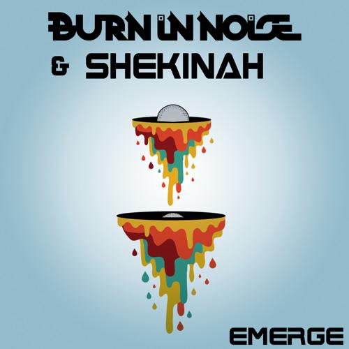 Burn In Noise Vs Shekinah - Emerge (Sample)
