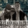 Linex Ft Baraka Da Prince - Because Of You @MWamahusi blog