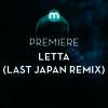 Premiere: Letta 'The Recluse' (Last Japan Remix)