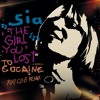 Sia - The Girl You Lost To Cocaine (RIKI CLUB Remix) NOW AVAILABLE