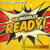 Ready vs Lean On [Noodles Bootleg] - @DJNoodles vs Major Lazer