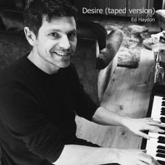 Desire (taped version)