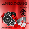 Dj sTore - La Musica Che Unisce Vol.1 (Preview)