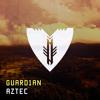 GUARD1AN - Aztec mp3