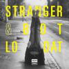 Stranger & BOT - Lo Dat