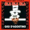 Gigi D'Agostino & Jay Karama - Bla Bla Bla  (Gu InDy REBOUNCE)