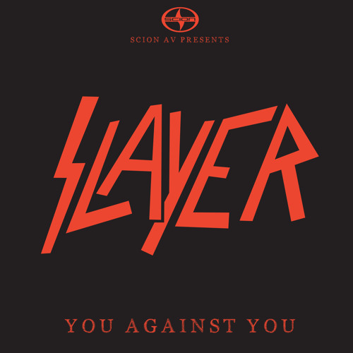 "Listen to and download new Slayer's track ""You Against You"""