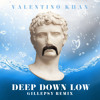 Valentino Khan - Deep Down Low (Gillepsy Remix)