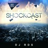 DJ RDS | Shockcast | September 2015 | Aftershock Roadshow
