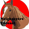 Neighsayers Podcast 01 - We're So Sorry