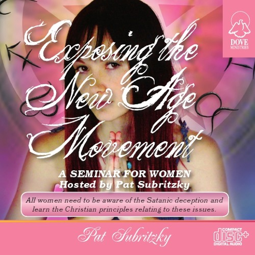 Exposing the New Age Movement by Pat Subritzky
