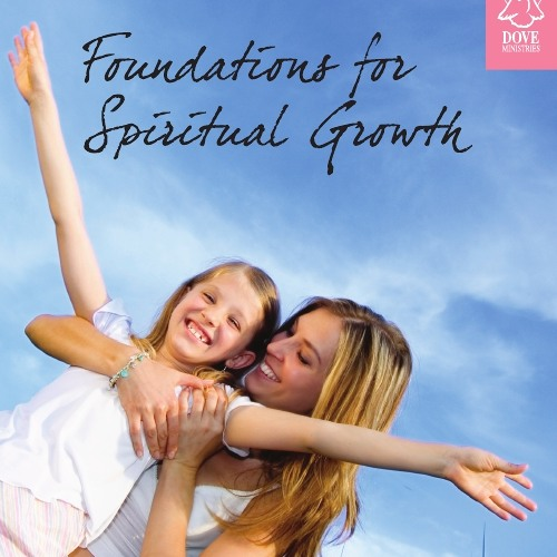 Foundations for Spiritual Growth by Pat Subritzky