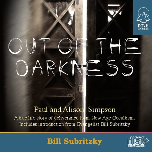 Out of the Darkness by Bill Subritzky with Paul and Alison Simpson