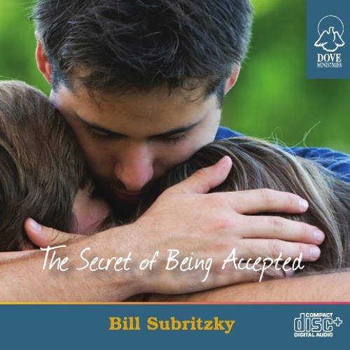 The Secret of Being Accepted by Bill Subritzky