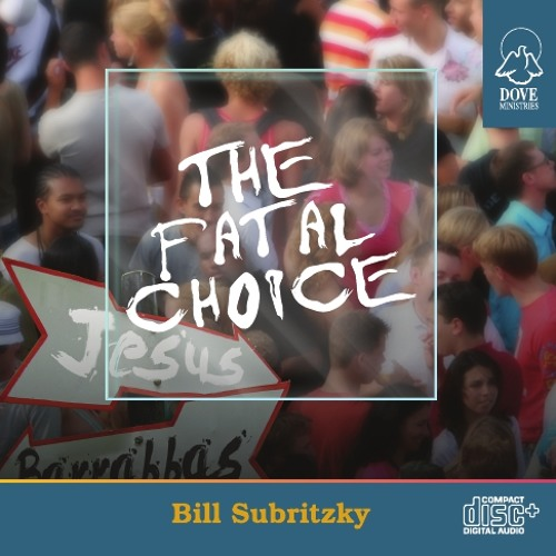 The Fatal Choice by Bill Subritzky