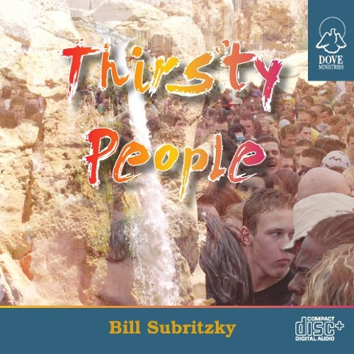 Thirsty People by Bill Subritzky