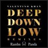 Valentino Khan - Deep Down Low (Randm Panda Edit)