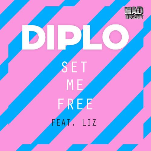 diplo set me free feat liz