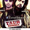 Taur By Bohemia And Gippy Grewal