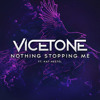Vicetone Ft. Kat Nestel - Nothing Stopping Me Now