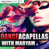 Dance Acapellas With Maryam -DEMO
