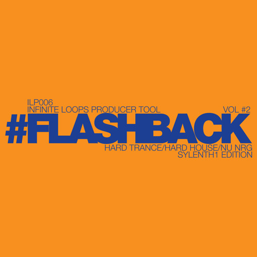 #FLASHBACK VOL #2 Sylenth1 Edition (Presets Demo) Hard Trance/Hard House/Nu Nrg