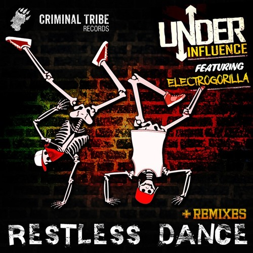 Under Influence & ElectroGorilla - Restless Dance + Remixes EP [01.10.2015 CTR012] BUY NOW!