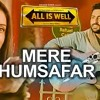 ?Mere Humsafar_(All Is Well)_(Zouk Remix 2015) dJKenash/power production miX