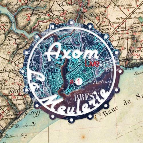 La Meulerie Live #1 - Axom Live @ Beau Rivage