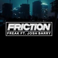Freak ft. Josh Barry