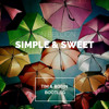 Jon Bellion - Simple & Sweet (Tim & Robin Bootleg)