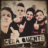 Cera Quente- Vila Do Sexo ( Official )