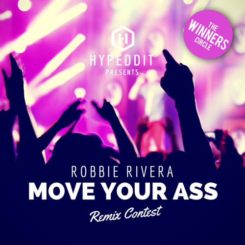 Robbie Rivera - Move your Ass (Erick T. Remix)