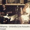 Candice Sand - Umbrella (Rihanna - Live Acoustic Cover) FREE Download