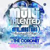 MULTITALENTED MIX MASTERS ANNIVERSARY PARTY @CORONET 23RD OCT