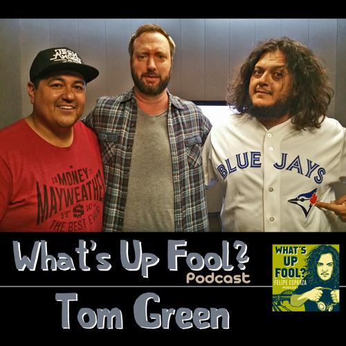 Ep 66 - Tom Green
