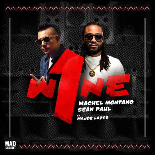 Machel Montano & Sean Paul - One Wine (feat. Major Lazer)