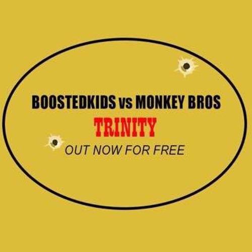 BOOSTEDKIDS Vs. Monkey Bros - Trinity (Original Mix)[FREE DOWNLOAD]