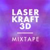 Laserkraft 3D Mixtape 2015 - 08