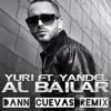 Yuri ft Yandel - Al Bailar (Dann Cuevas Remix) DESCARGA EN DESCRIPCIÓN Portada del disco